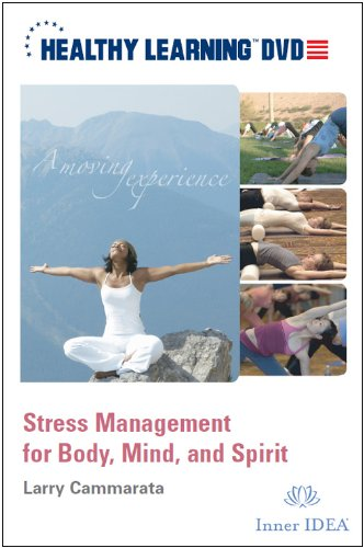 Stress Management for Body, Mind, and Spirit