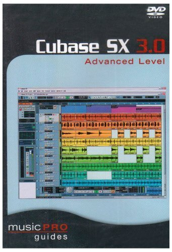 Music Pro Guides: Cubase SX 3.0 - Advanced Level