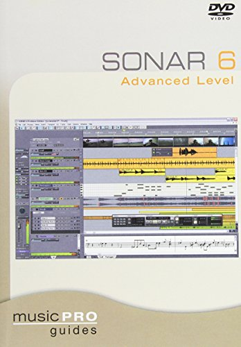 Music Pro Guides: Sonar 6 - Advanced Level