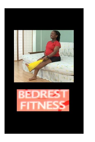 Bedrest Fitness