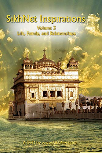 SikhNet Inspirations - Volume 3 (Life, Family, Relationships)