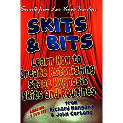 Skits and Bits:   Learn How To Create Astonishing Stage  Hypnosis Skits (2 DVD Set)