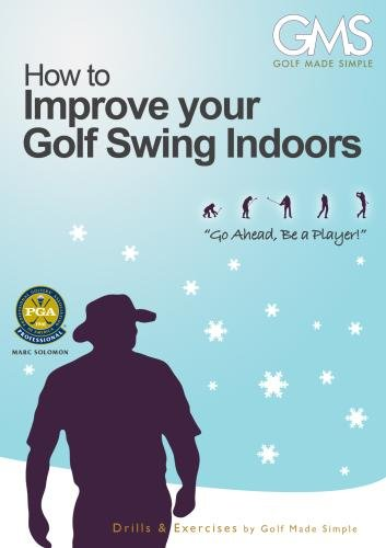 Golf Schools by Golf Made Simple, Inc. - Improve Your Golf Swing Indoors