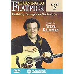 Learning To Flatpick-Building Bluegrass Technique DVD#2