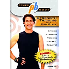 Power Body TM Series Strength Training With Rob Glick