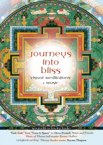 Journeys into Bliss