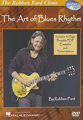 Robben Ford Clinic: The Art of Blues Rhythm