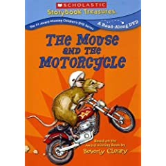 The Mouse and the Motorcycle plus Bonus Story (Scholastic Storybook Treasures)