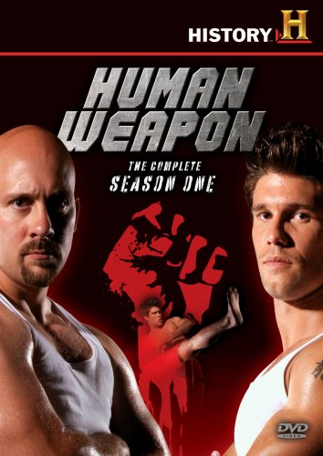 History Channel: Human Weapon - The Complete Season 1