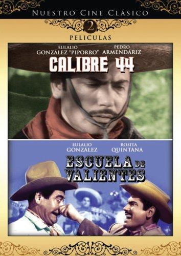 Nuestro Cine Clasico: Calibre 44 / Escuela de Valientes