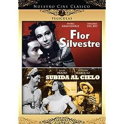 Nuestro Cine Clasico: Flor Silvestre / Subida al Cielo