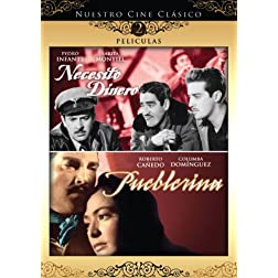 Nuestro Cine Clasico: Necesito Dinero / Pueblerina