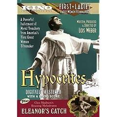 Hypocrites (1915) / Eleanor's Catch (1916)