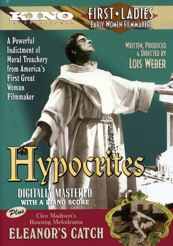 Hypocrites (1915) / Eleanor's Catch (1916)