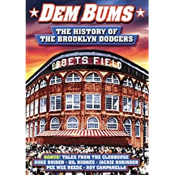 Dem Bums: The History of the Brooklyn Dodgers