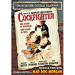 Cockfighter/Mad Dog Morgan