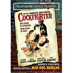 Cockfighter/Mad Dog Morgan