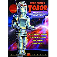 Here Comes Tobor and Other Lost Action Shows of the 50's