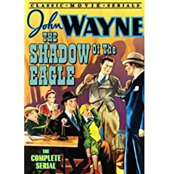 Shadow of the Eagle: The Complete Serial (B&W)