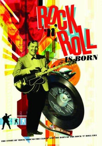 Rock 'n' Roll Is Born