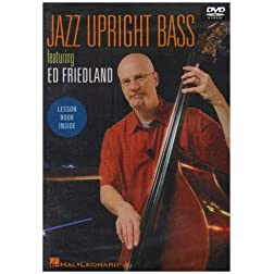 Jazz Upright Bass Featuring Ed Friedland