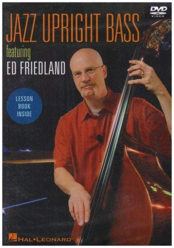 Jazz Upright Bass Featuring Ed Friedland