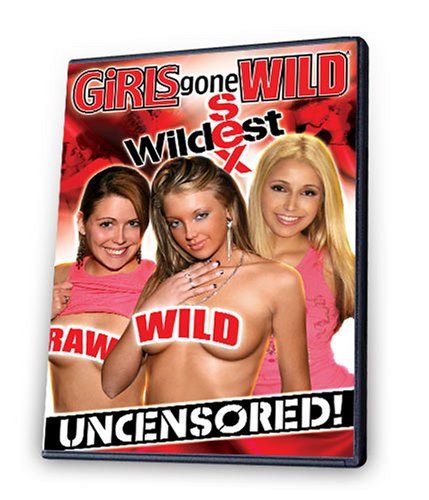 Girls Gone Wild: Wildest Sex