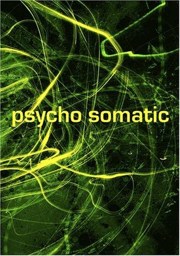 Psycho Somatic