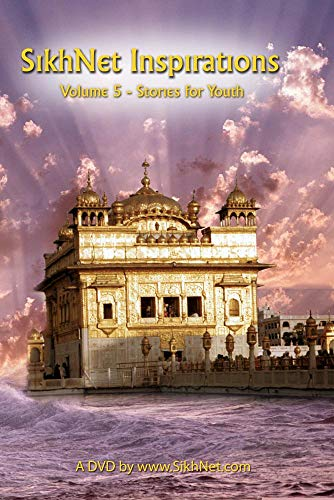 SikhNet Inspirations - Volume 5 (Sikh Stories for Youth)