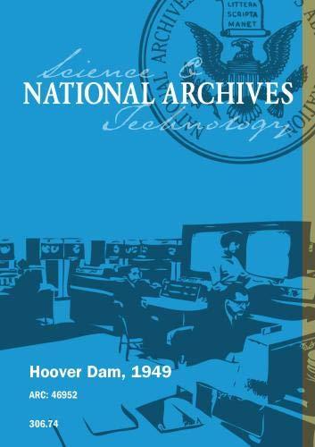 HOOVER DAM, 1949