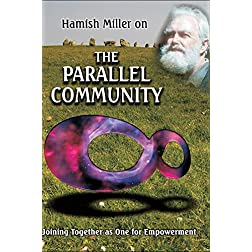 Parallel Community, Joining Together as One