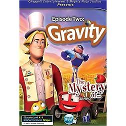 Mystery of... Gravity