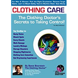 Clothing Care: The Clothing Doctor's Secrets to Taking Control!