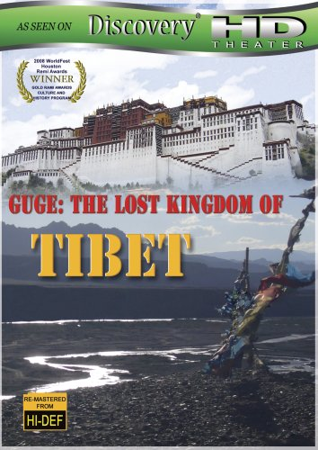 Guge- The Lost Kingdom of Tibet