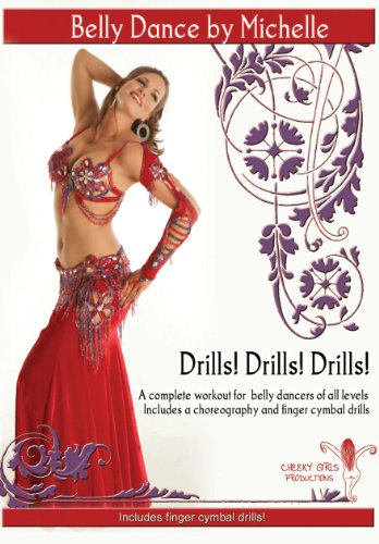 Drills! Drills! Drills! A complete workout with finger cymbals for belly dancers of all levels