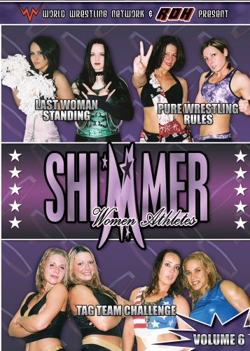 World Wrestling Network Presents: FIP - Shimmer, Vol. 6