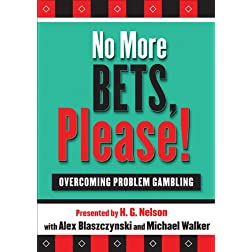 No More Bets, Please!