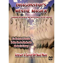 Rituals and Spells TO Attract A Lover Or Soulmate: Dragonstar's Mental Magick DVD