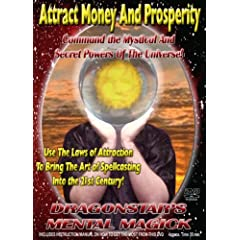Attract Money and Prosperity: COmmand The Mystical And Secret Powers of the Universe