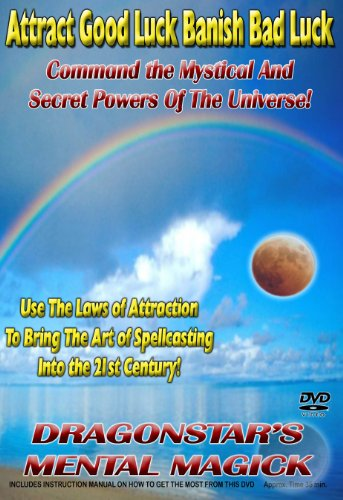 Attract Good Luck - Banish Bad Luck: Dragonstar's Mental Magick DVD