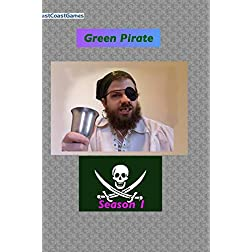 Green Pirate: Season 1