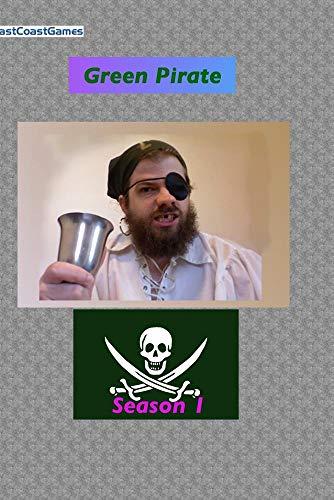 Green Pirate: Season 1