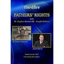 Hardfire FATHERS' RIGHTS  Dr. Stephen Baskerville / Joseph Dobrian