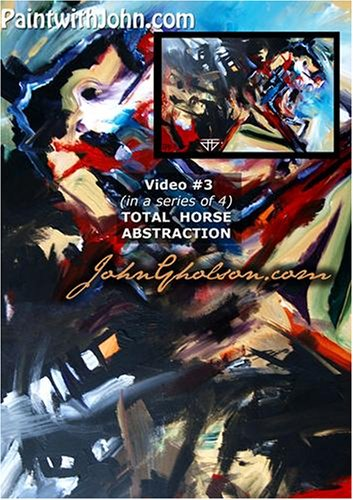 PaintwithJohn.com Video #3 (in a series of 4) total horse abstraction