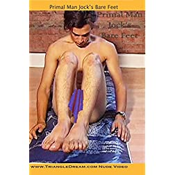 Primal Man Jock's Bare Feet