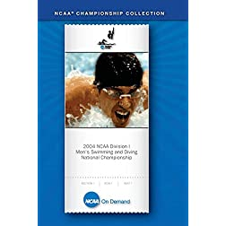 2004 NCAA Division I  Men's Swimming and Diving National Championship