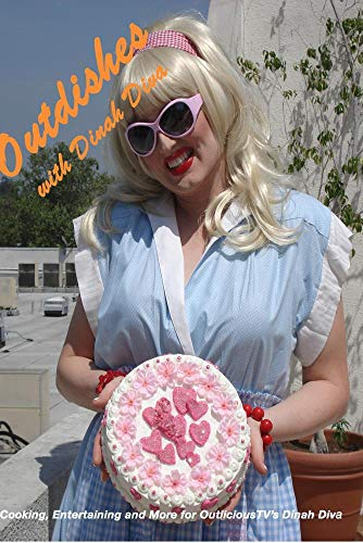 Outdishes with Dinah Diva