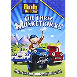 Bob the Builder: The Three Musketrucks