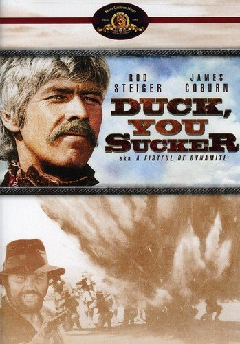 Duck, You Sucker aka A Fistful of Dynamite