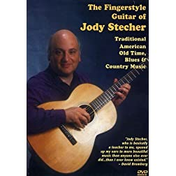 The Fingerstyle Guitar of Jody Stecher